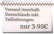 Versandkostenpauschale von 3,95€ innerhalb Deutschlands.