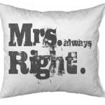 Mrs. always Right.