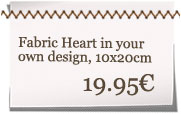 Your own designed fabric heart!